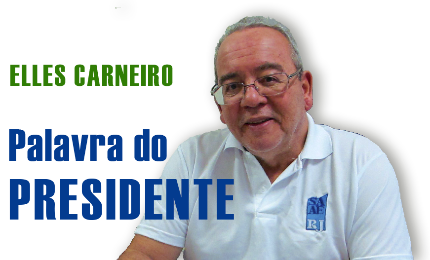 Leia a mensagem do presidente Elles Carneiro